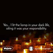 Yes I Lit The Lamp In Your Dark Life Oiling It English Quote