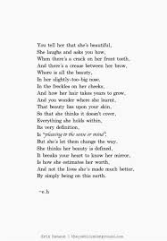 Tell Her She Is Beautiful Quotes Best Of Pin By Meagann Bordelon On Quotes And Poems Pinterest Sinks