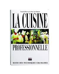Livre La Cuisine Professionnelle