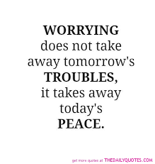 Quotes About Worrying Unique 48 Top Worry Quotes And Sayings