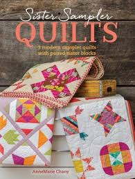 Sampler Quilt Book by Anne Marie Chaney & Sister Sampler Quilt Book by Anne Marie Chaney Adamdwight.com