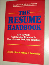 The Resume Handbook: How To Write Outstanding Resumes & Cover ...