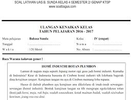 Artikel kali ini memuat soal latihan dan kunci jawaban kelas 7 smp mata pelajaran bahasan indonesia. Soal Pat Kelas 4 B Sunda Semester 2 Genap Soalbagus Com