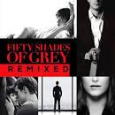 Fifty Shades of Grey [Remixes]