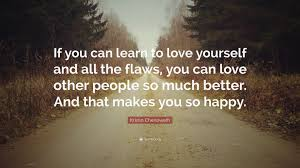 Quotes On Learning To Love Yourself Best Of Learning To Love Yourself Quotes QUOTES OF THE DAY