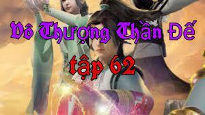 Vô Thượng Thần Đế tập 62 (mới nhất) - Phim Hoạt Hình Trung Quốc hay nhất /  hhkungffu TV - YouTube