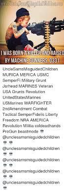 Usmc 0331 Was Bornakiller And Raised By Machine Gunners 0331