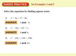 guided practice for examples 1 and 2 solve the equation by finding square roots