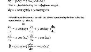 that is dy xcos xy dy ycos xy dx we now divide each term of the equation