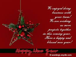 May your new year celebration continue all year long, dear friend! Business New Year Messages Wordings And Messages