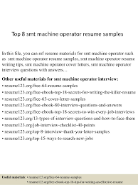 Top 8 smt machine operator resume samples In this file, you can ref resume  materials ...