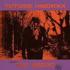 Future: <b>Future Hndrxx Presents</b>: The WIZRD - Music on Google Play