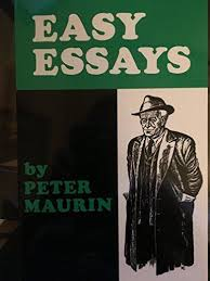 easy essays peter maurin  9780963622495 easy essays