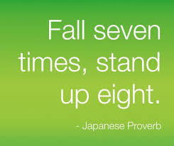 Japanese Proverb Fall Down Get Back Up Life Quotes Thoughts Mesmerizing Get Back Up Quotes