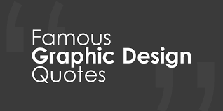 Design Quotes Extraordinary 48 Famous Graphic Design Quotes