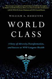 World Class A Story Of Adversity Transformation And Success At Nyu Langone Health See More