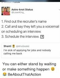 calling back after interview astro knot status king 1 find out the recruiters name 2 call and