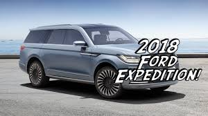 new ford 2018. beautiful new the all new 2018 ford expedition  everything we know so far youtube on new ford