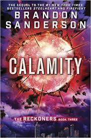 calamity the reckoners brandon sanderson 9780385743600 amazon books