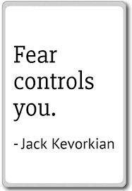Jack Kevorkian Quotes Stunning Amazon Fear Controls You Jack Kevorkian Quotes Fridge