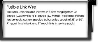 fusible link wire spooled fusible link wire delphi packard Delphi Packard Wiring Harness please choose from the following delphi packard wiring harness