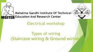 staircase wiring ground wiring electrical workshop types of wiring staircase wiring ground wiring mahatma gandhi institute of