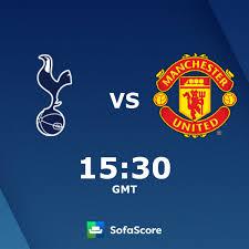 Tottenham Manchester United Live Ticker und Live Stream - SofaScore