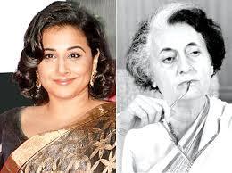 vidya balan not decided whether to play indira gandhi in a film  vidya balan and indira gandhi