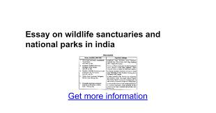 essay on wildlife sanctuaries and national parks in google essay on wildlife sanctuaries and national parks in google docs