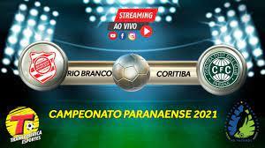 AO VIVO RIO BRANCO X CORITIBA TRANSAMÉRICA CURITIBA 15/05/2021 - YouTube