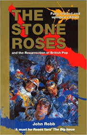 The <b>Stone Roses</b> And The Resurrection Of British Pop: Amazon.co ...