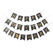Us 4 99 Black Happy Birthday Banner Bronzing Gold Letters Printed Flag Buntings Adult Gold Party Decorations Abusive Party Banners In Banners