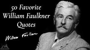 William Faulkner Quotes Awesome 48 Favorite William Faulkner Quotes MagicalQuote
