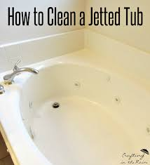 how to clean a jetted tub crafting in the rain