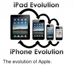 evolution of iphone ipad evolution iphone evolution the evolution of apple apple meme
