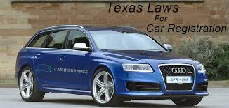 Car Insurance Quotes Texas Classy You Should Know These Car Registration Laws In Texas