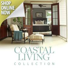 Coastal Living Collection Coastal Living