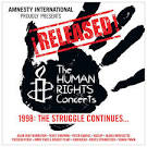 ¡Released! The Human Rights Concerts 1998: The Struggle Continues