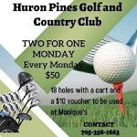 Huron Pines Golf Club - two for one mondays   Facebook