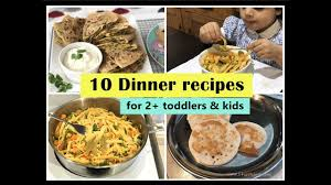 14 easy recipes for cooking with kids. 10 Dinner Recipes For 2 Toddlers Kids Indian Toddler Kids Dinner Recipes Youtube