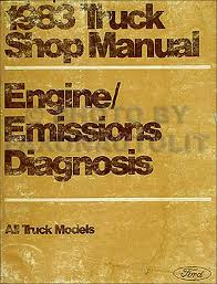 1983 ford econoline van and club wagon foldout wiring diagram 1983 ford truck engine diagnosis manual pickup bronco econoline