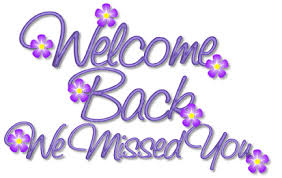 Welcome Back Graphics Welcome Back Is Gorges Welcome Home Quotes Welcome Card