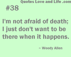 Life Death Quotes
