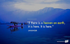Quotes On Kashmir Beauty