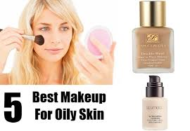5 best makeup for oily skin