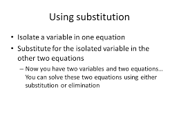 2 solving systems of three equations with three variables using substitution or elimination