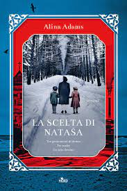 La scelta di Nataša : Adams, Alina, Maugeri, Giuseppe: Amazon.it: Libri