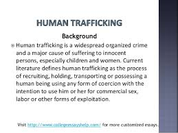 human trafficking essay college essays on human trafficking human trafficking