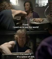 Frank Gallagher Quotes Gorgeous 48 Best Shameless Images On Pinterest In 48 Addiction