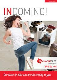 Incoming April 2019 By Beaumont Tiles Issuu